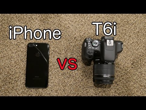 Whats better the iPhone 7 plus or the Canon rebel T6i?