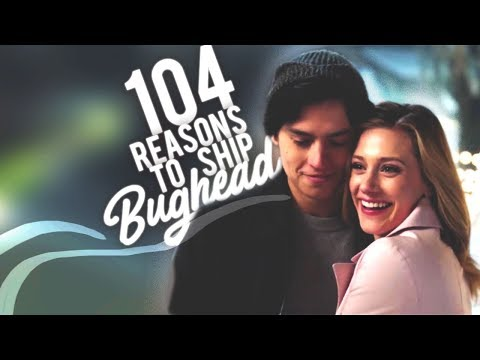 104 Reasons to Ship Bughead