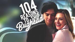 104 Reasons to Ship Bughead