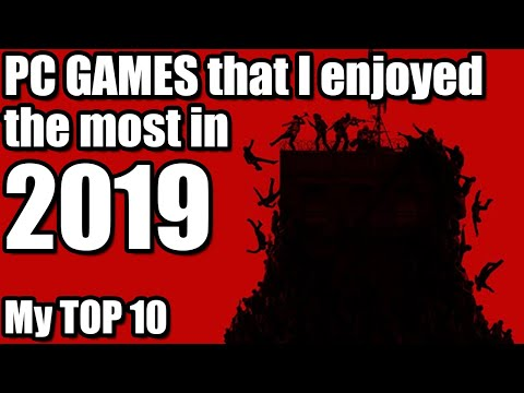 Top 10 PC Games That I Enjoyed The Most In 2019 - Santiago Santiago