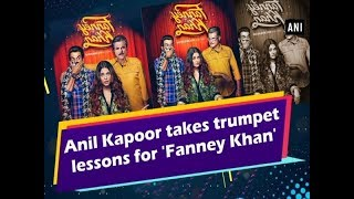 Anil Kapoor takes trumpet lessons for