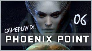 Zagrajmy w Phoenix Point #06 - Wolna Wola! - GAMEPLAY PL