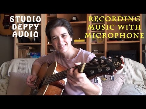 RECORDING MUSIC WITH MICROPHONE