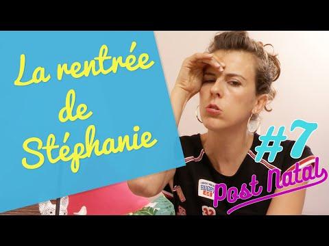 LA RENTRÉE DE STÉPHANIE – Post Natal #7 – La maison des maternelles - France 5