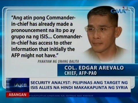 Saksi: Pilipinas, target ng ISIS allies na hindi makapunta ng Syria, ayon sa isang security analyst