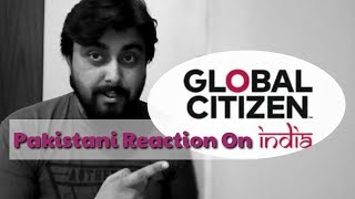 Pakistani Reacts To | What You Missed at The 2016 Global Citizen Festival India