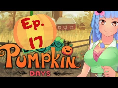Time Takes It's Toll - Pumpkin Days: Ep 17