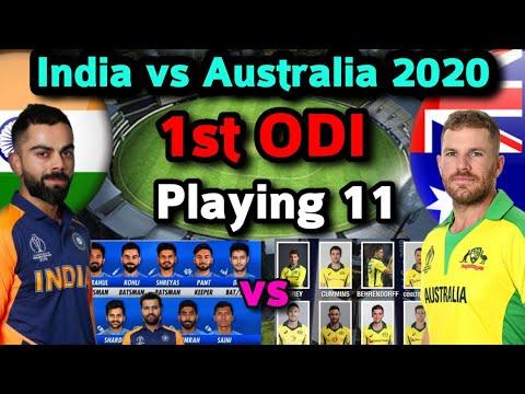 India Vs Australia 1st ODI Match 2020 Playing 11 | Both Team Playing 11 | Ind Vs Aus 1st ODI Match
