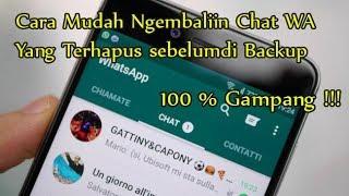 Cara Mudah Mengembalikan Pesan Whatsapp Yang Terhapus dan Belum di Backup