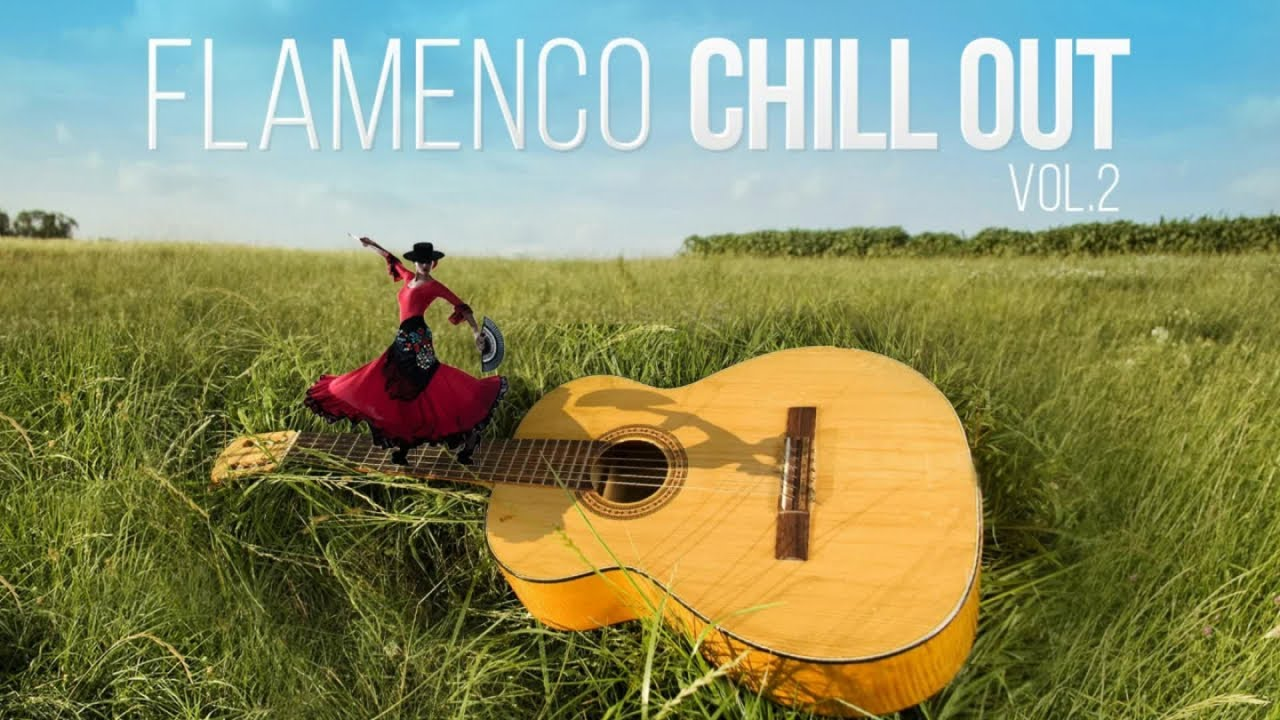 Flamenco Chill Out - Flamenco Chill Out vol.2