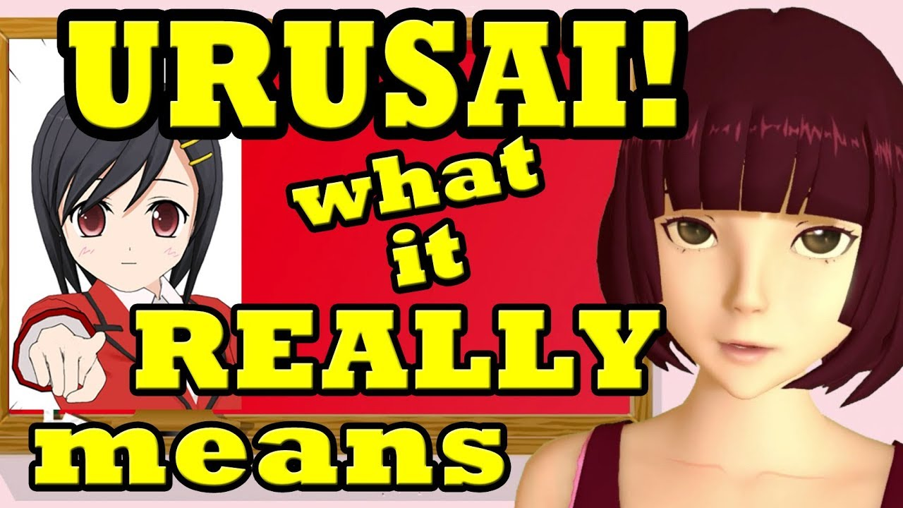 Urusai What Does It Really Mean