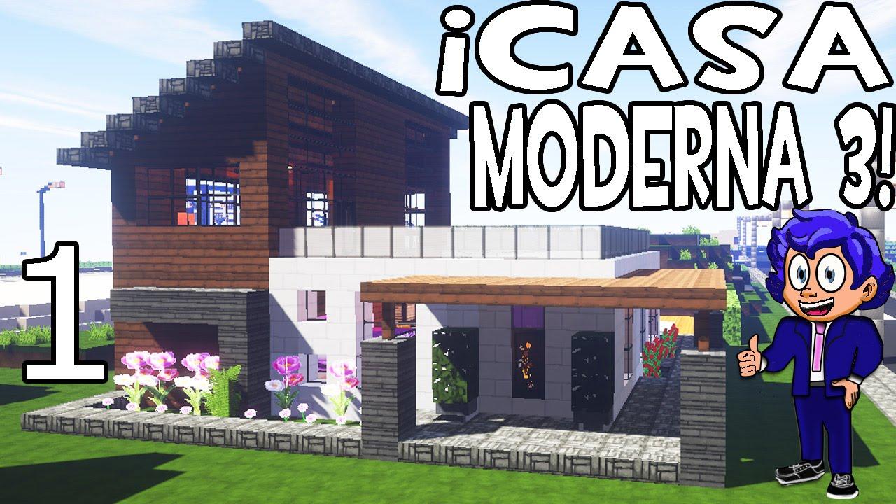 Casa moderna 3 en minecraft parte 1 presentaci n y for Casa moderna 3 parte 2