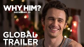 Why Him? | Global Trailer | 20th Century FOX