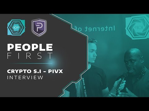 Crypto S.I + Warrows PIVX Interview - People First Conference 2018 | Internet of People
