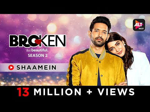 Shaamein | Amaal Mallik Ft. Armaan Malik | Manoj M | MusicVideo | Broken But Beautiful S-2 ALTBalaji