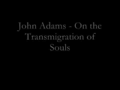 John Adams - On the Transmigration of Souls (2002)
