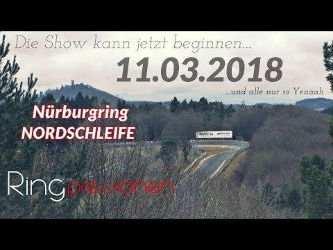 Nürburgring Nordschleife Touristenfahrten Start 11.03.18 No1 YEAH☺ Tourist Rides Green Hell no crash