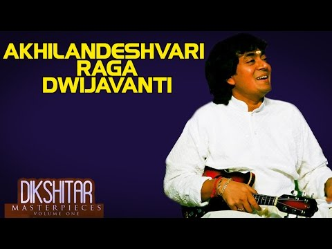 Akhilandeshvari Raga Dwijavanti - U. Srinivas (Album: Dikshitar Masterpieces)