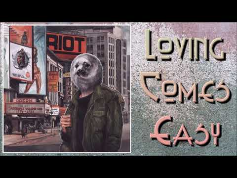 Riot - Lovin' Comes Easy Mp3