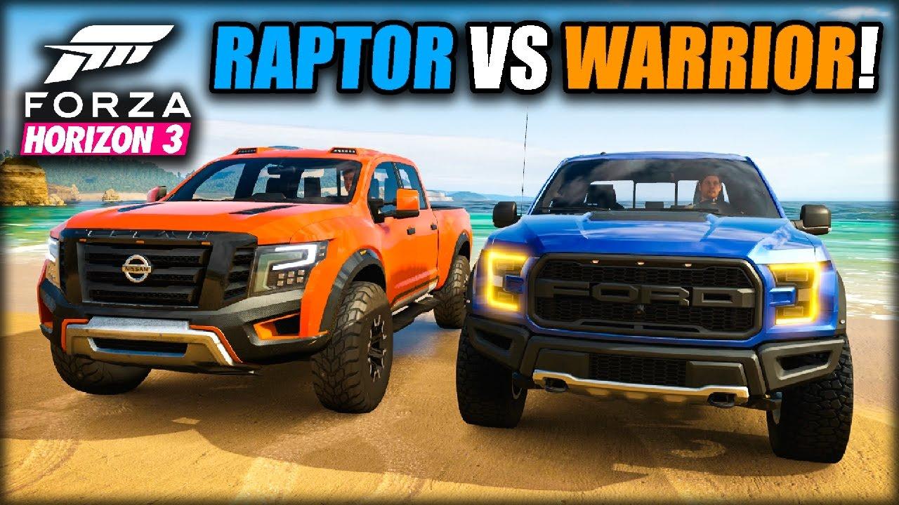 FORD RAPTOR VS NISSAN TITAN WARRIOR!! | Forza Horizon 3 ...