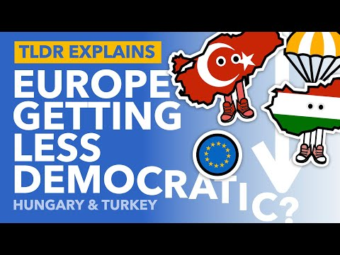 Hungary & Turkey's Populist Takeover: Europe's Democratic Backslide - TLDR