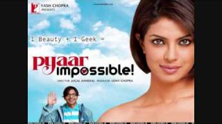Pyaar Impossible (title song) Full Song