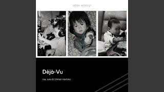 Provided to YouTube by TuneCore Japan Déjà-Vu · Jua · suna · Shimon Hoshino Déjà-Vu ℗ 2019 Jubi Music Released on: 2019-11-29 Lyricist: Jua Composer: ...