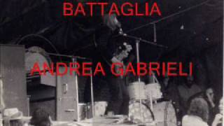 Battaglia by Andrea Gabrieli, brass music as heard in Venice around 1600
