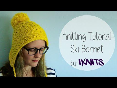 KNITTING TUTORIAL - SKI BONNET