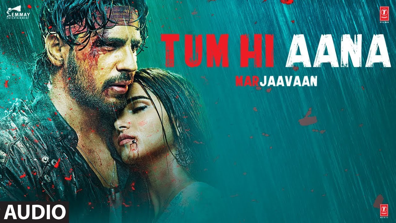 Full Audio Tum Hi Aana Marjaavaan Riteish D Sidharth M Tara S Jubin Nautiyal Payal D Kunaal V Youtube