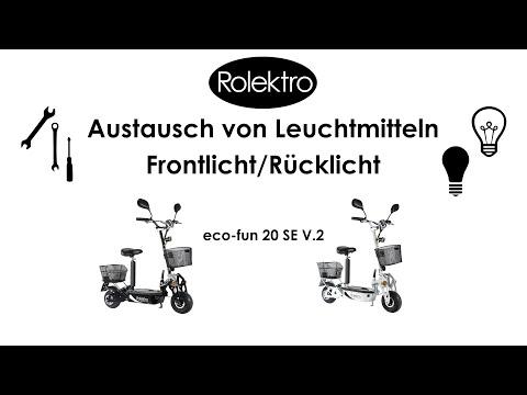 Rolektro Eco-Fun 20 V.2 SE  - Austausch Von Leuchtmittel