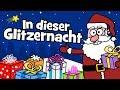 ♪ ♪ Kinderlied Weihnachten - In dieser Glitzernacht | Weihnachtslied - Hurra Kinderlieder