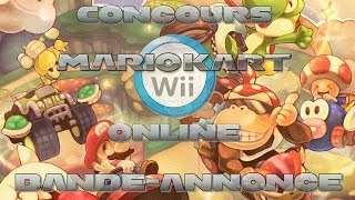 Bande-Annonce : Concours Mario Kart Wii Online