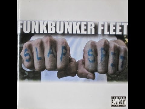 Funkbunker Fleet - Slap & Spit [2002] Full Album - Feat. Romen Rok, Mekalek & More