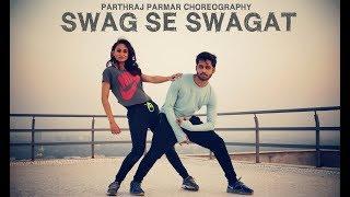 Swag Se Swagat Dance Choreography by Parthraj Parmar | Tiger Zinda Hai