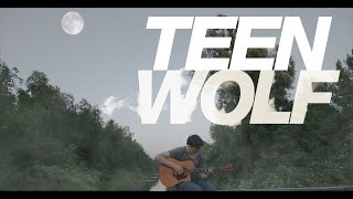 Teen Wolf Theme [Fingerstyle Guitar Cover by Eddie