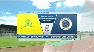 MultiChoice Diski Challenge | Mamelodi Sundowns v SuperSport United | Highlights