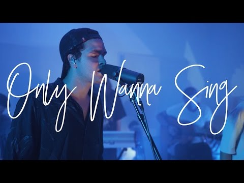 Only Wanna Sing (Acoustic) - Hillsong Young & Free