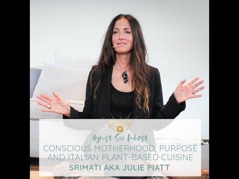 Highest Self Podcast Episode 066: Conscious Motherhood, Purpose and Italian Plant-Based Cuisine