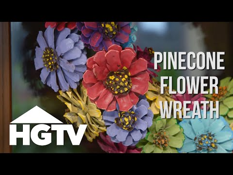 How To Make A Pinecone Flower Wreath Easy Does It Hgtv