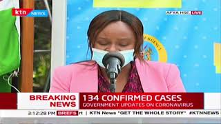 Kenya records new 134 COVID-19 cases, as 51 discharged after recovery | Full Briefing