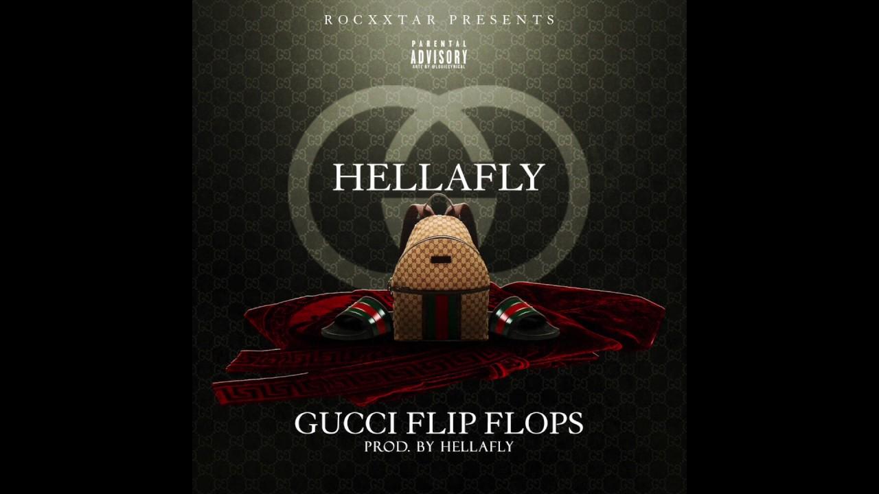 3100b736b Hellafly - Gucci Flip Flops - YouTube