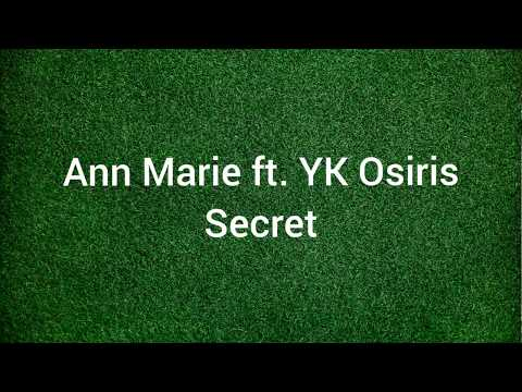 Ann Marie ft. YK Osiris - Secret (lyrics)