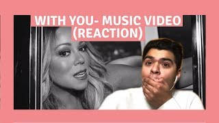 With You - Mariah Carey Music Video (Reaction)