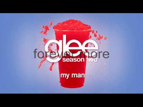 GLEE - My Man ( FULL STUDIO / LYRICS)