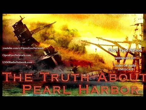 The Truth About Pearl Harbor - Shady Things in World War 2 - Duct Tape Nation 12-09-16