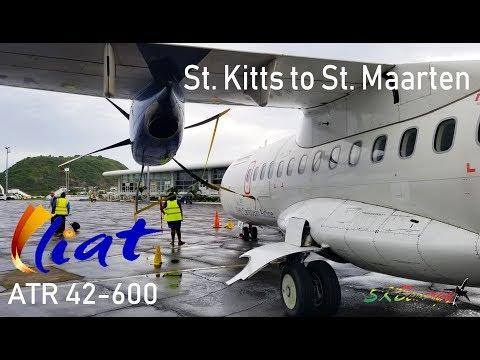 St  Kitts to St  Maarten on LIAT ATR 42-600 Trip Report, my return to Princess Juliana !!!