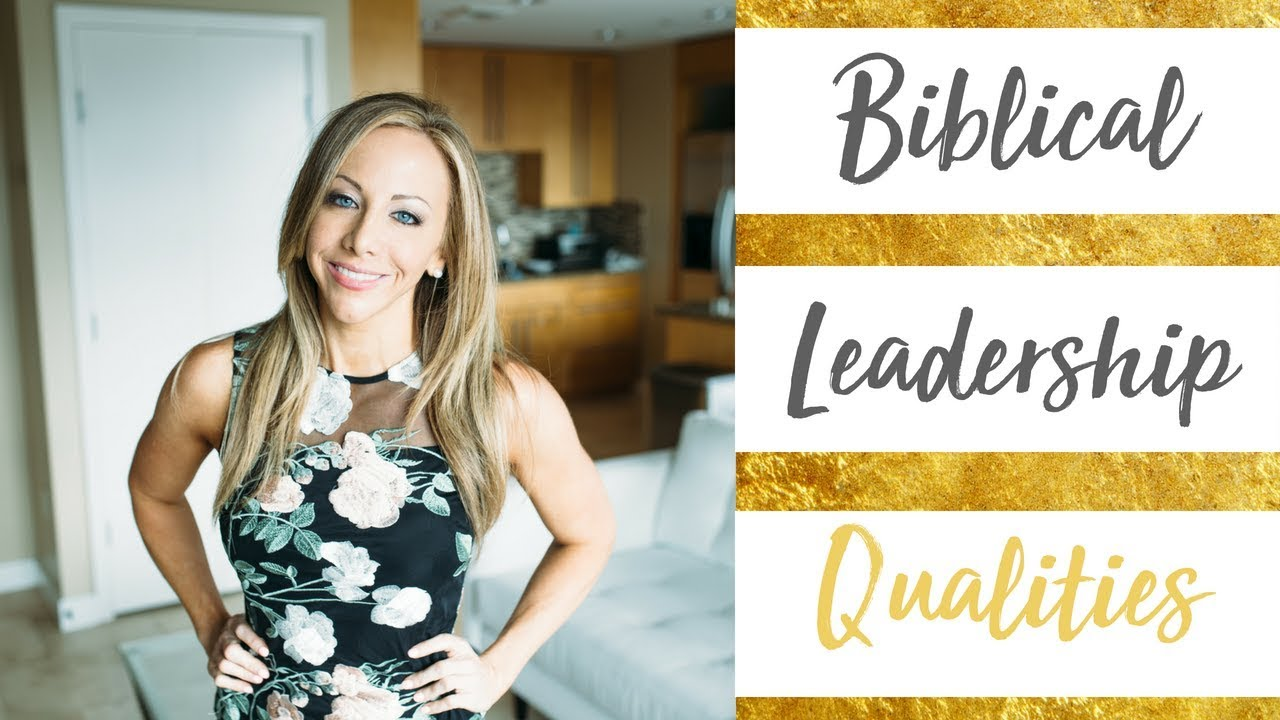 Biblical Leadership Qualities How To Let God Lead As A Leader Youtube