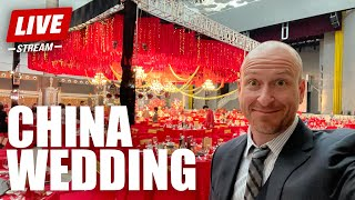 LUXURIOUS WEDDING IN CHINA | LIVESTREAM