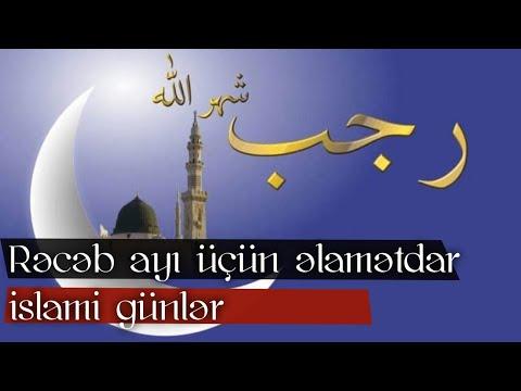 Rəcəb ayı üçün əlamətdar islami günlər